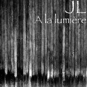 A la lumière by JL