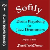 Drum Playalong, Softly by Steve Davis