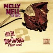 Love, Sex, & Heartbeaks 2 (Heart Gone) von Melly - Mell Tha Mobsta