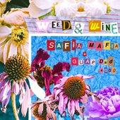 Weed & Wine (feat. GuapDad 4000) von Safia Mafia