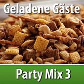 Geladene Gäste, Party Mix 3 by Various Artists
