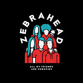 All My Friends Are Nobodies de Zebrahead