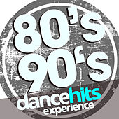 80's 90's Dance Hits Experience de Various Artists