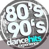 80's 90's Dance Hits Experience de Various Artists