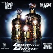 Give Me That Bottle (Remix) [feat. Yung 30 & Matt Blaque] by Hydrolic West