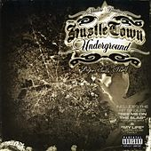 Shadow Ramirez Presents Hustle Town Underground: Dope Sells Itself by Shadow Ramirez