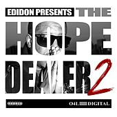 The Hope Dealer, Pt. 2 by Edi Don