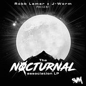 The Nocturnal Association LP von Robb Lamar