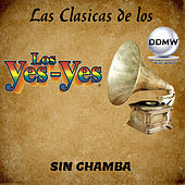 Sin Chamba by Los Yes Yes