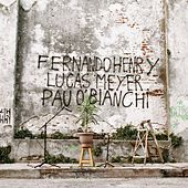 Fernando Henry, Lucas Meyer y Pau O'bianchi de Fernando Henry