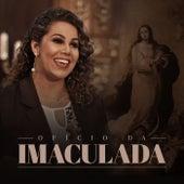 Ofício da Imaculada de Eliana Ribeiro