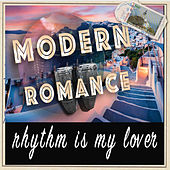 Rhythm is My Lover de Modern Romance