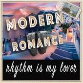 Rhythm is My Lover von Modern Romance