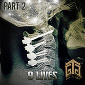 9 Lives, Pt. 2 by Gonzo The Great