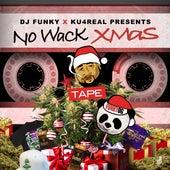 No Wack  Xmas de DJ Funky