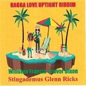 Ragga Love Uptight Riddim by Various Artists