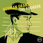 Norman Granz: The Founder von Various Artists