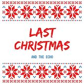 Last Christmas de And the Echo