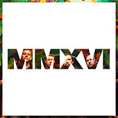 Mmxvi by Grabbel and The Final Cut