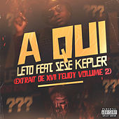 A qui (feat. Sese Kepler) by Leto