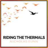 Riding the Thermals von Nicholas Gunn