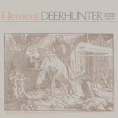 Element by Deerhunter