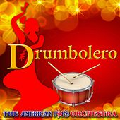 Drumbolero by American Pops Orchestra