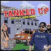 Tanked Up, Vol. 2 by Franklin Embry