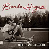Angels in the Outfield von Brenda Hrycun