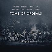 Tomb of Ordeals by Various Artists