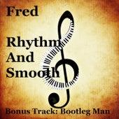 Rhythm and Smooth de FRED