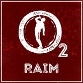 O2 by Raim