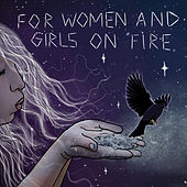 For Women and Girls on Fire by Tanaya Winder