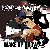 Wake up Show Freestyles, Vol. 3 by Sway & King Tech