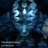 The windblower by Dj tomsten