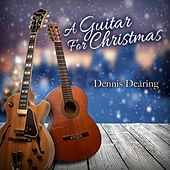 A Guitar for Christmas by Dennis Dearing