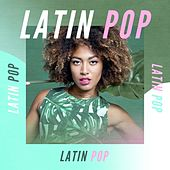 Latin Pop by Various Artists