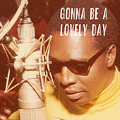 Gonna Be a Lovely Day by Clarence Carter