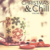 Christmas & Chill, Vol. 2 (Have Yourself A Little Deep House Hangout) von Various Artists