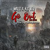 Go Out by Malo