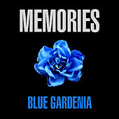 Memories - Blue Gardenia von Various Artists