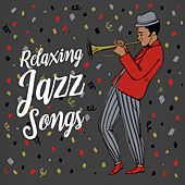 Relaxing Jazz Songs de Relaxing Instrumental Music