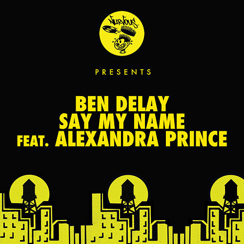 Say My Name (feat. Alexandra Prince) by Ben Delay