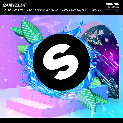 Heaven (Don't Have A Name) [feat. Jeremy Renner] [The Remixes] von Sam Feldt