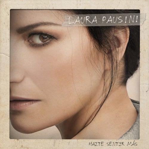 Hazte sentir más de Laura Pausini