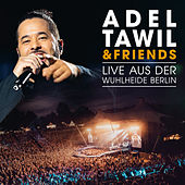 Adel Tawil & Friends: Live aus der Wuhlheide Berlin de Various Artists
