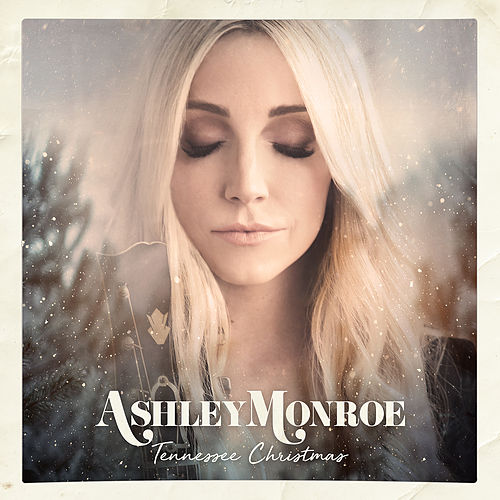 Tennessee Christmas by Ashley Monroe