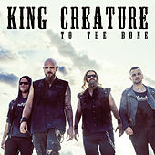 To The Bone by King Creature