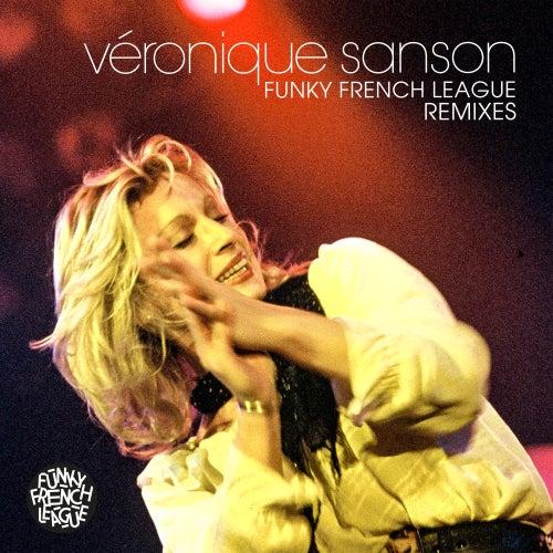 Funky French League Remixes de Veronique Sanson