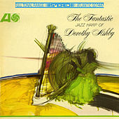 The Fantastic Jazz Harp of Dorothy Ashby by Dorothy Ashby